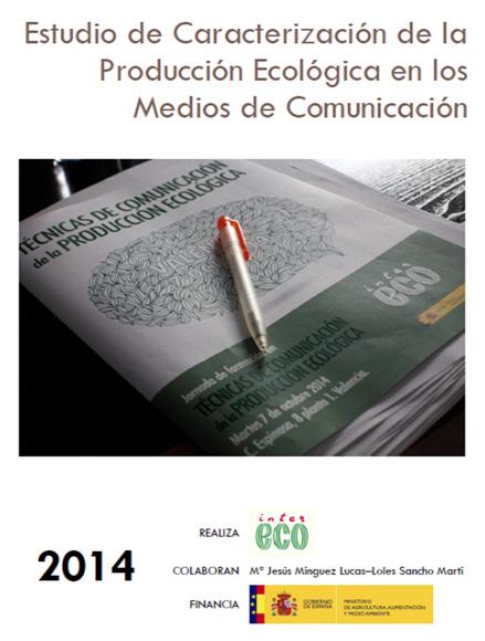 Cover of Estudio de caracterización de la producción ecológica en los medios de comunicación