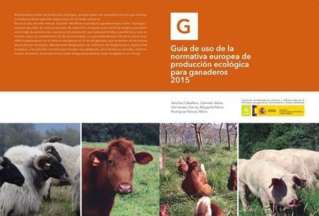 Cover of Guía de uso de la normativa europea de producción ecológica para ganaderos 2015