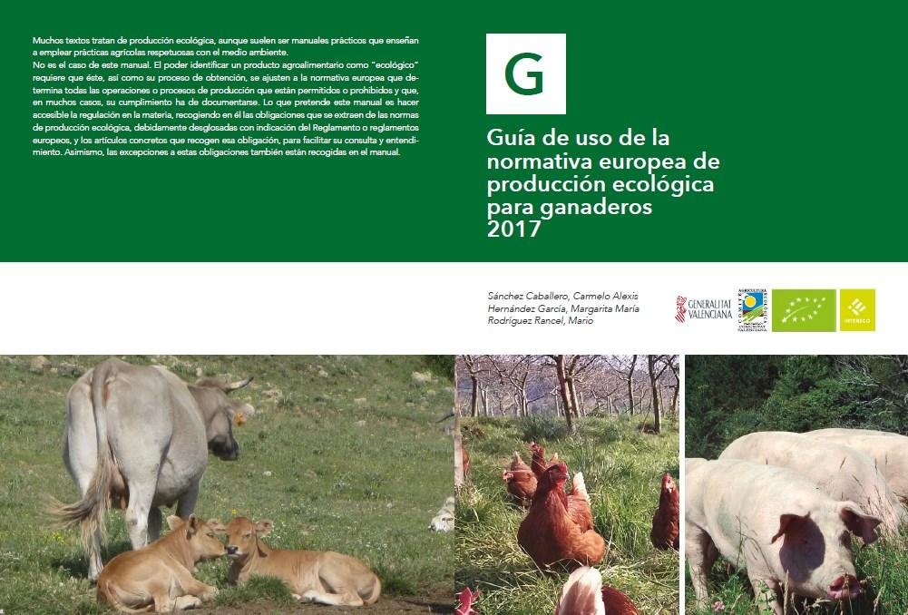 Guía de uso de la Normativa europea de producción ecológica para ganaderos 2017