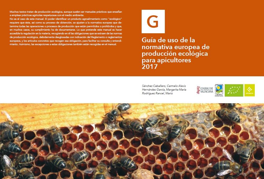 Guía de Uso de la Normativa Europea de Producción Ecológica para Apicultores 2017